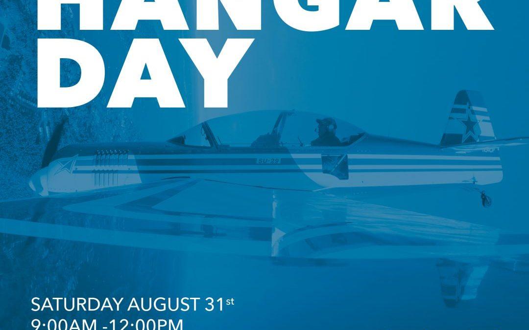 August Hangar Day! 8/31